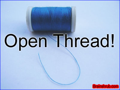 Post image for Open Thread!